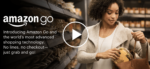 Traditional Shopping Pains May Be Revolutionized Through 'Amazon Go'