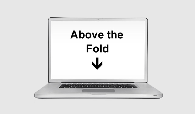 above the fold laptop